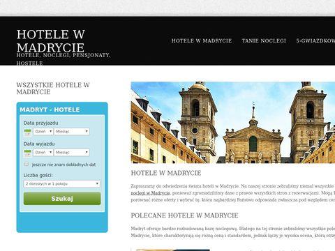 Polecane hotele i noclegi w Madrycie