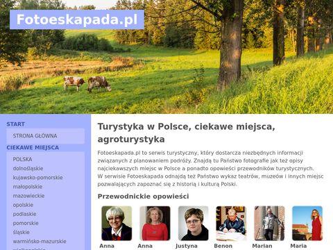 Fotoeskapada - agroturystyka i turystyka w Polsce