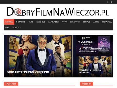 Dobryfilmnawieczor.pl blog filmowy
